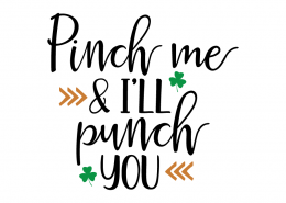 Free SVG cute file - Pinch me & I'll punch you