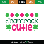 Free SVG cute file - Shamrock Cutie