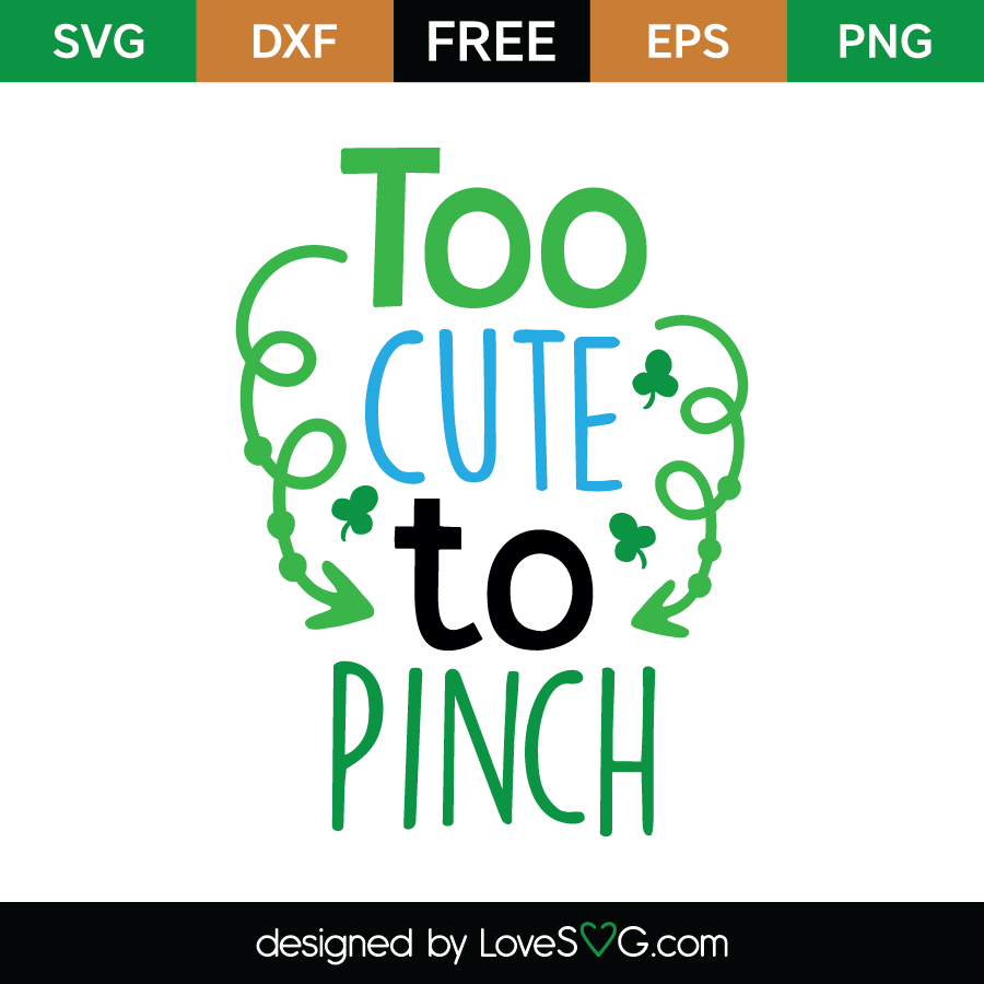 Free SVG cute file - To cute to Pinch