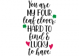 Free SVG cute file - You are my four leaf clover