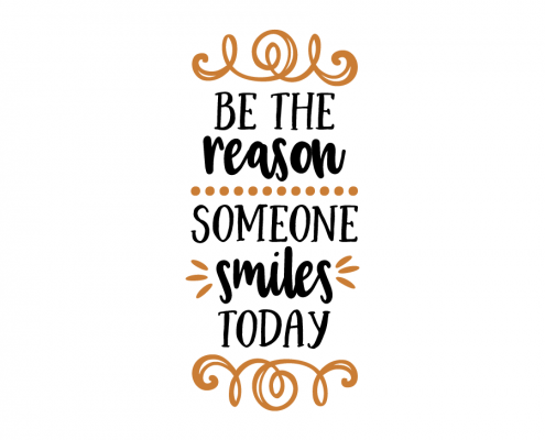 Free SVG Cut File - Be the reason someone smiles today