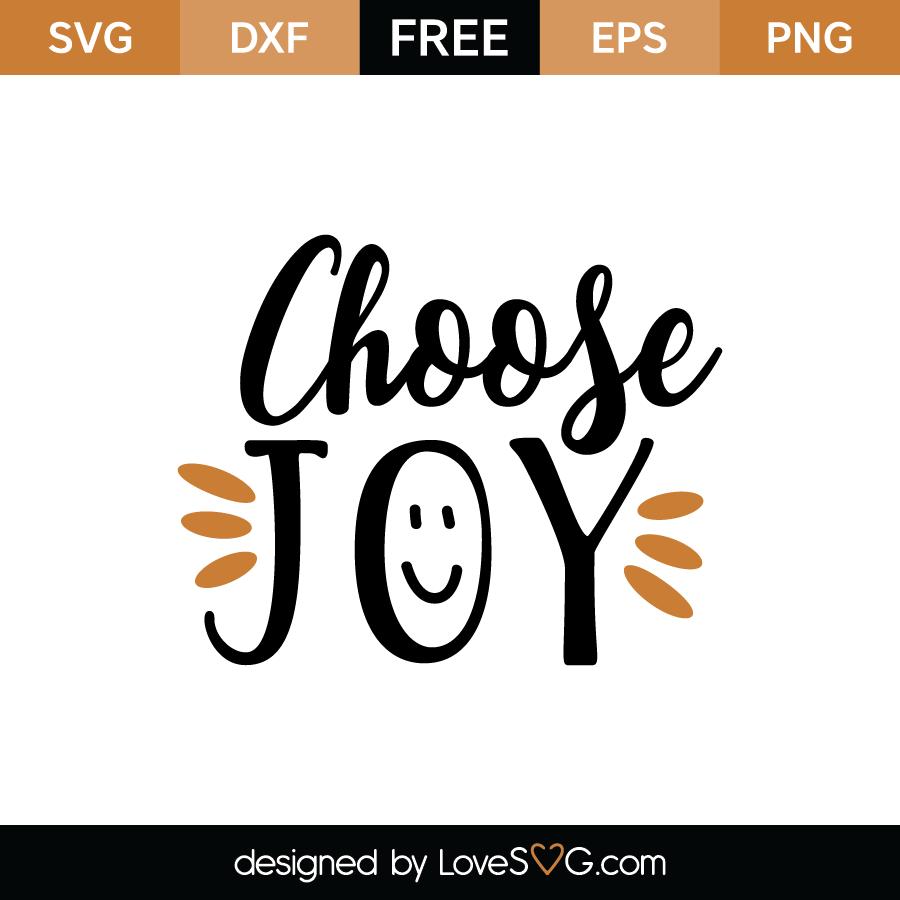 Download Choose joy | Lovesvg.com