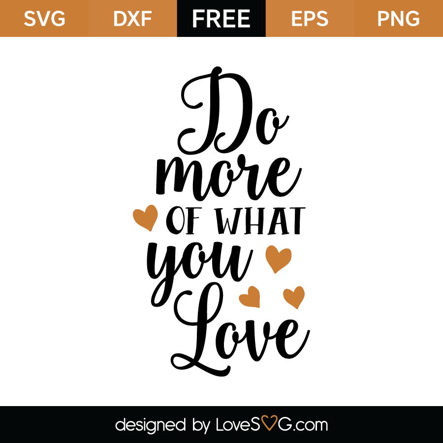 Free SVG Cut File - Do more of what you love