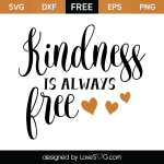 Free SVG Cut File - Kindness is always free