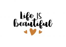 Free SVG Cut File - Life is beautiful