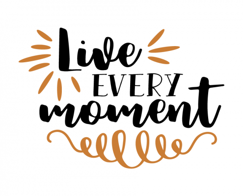 Free SVG Cut File - Live every moment
