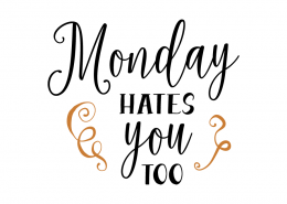 Free SVG Cut File - Monday hates you too