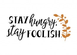 Free SVG Cut File - Stay hungry stay foolish