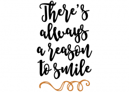 Free SVG Cut File - There's always a reason to smile