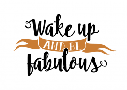 Free SVG Cut File - Wake up and be fabulous