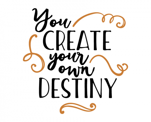 Free SVG Cut File - You create your own destiny