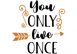Free SVG Cut File - You only live once
