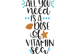 Free SVG cut file - All you need is a dose of Vitamin Sea