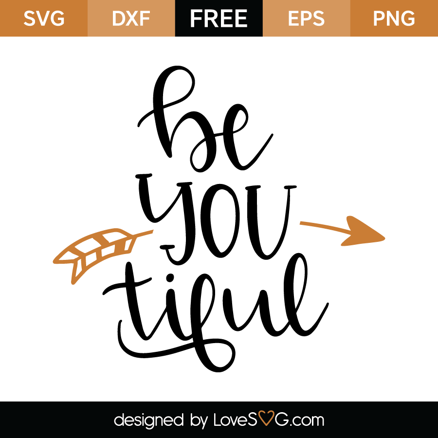 Free SVG cut file - Be you tiful