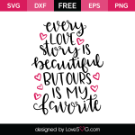 Free SVG cut file - Every love Story is beautiful