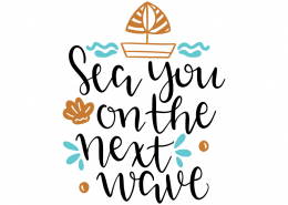 Free SVG cut file - Sea you on the next wave
