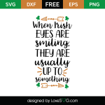 Free SVG cut file - When Irish eyes are smiling