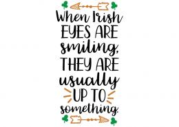 Free SVG cut file - When Irish eyes are smiling
