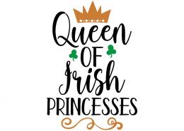 Free SVG cute file - Queen of Irish Princesses