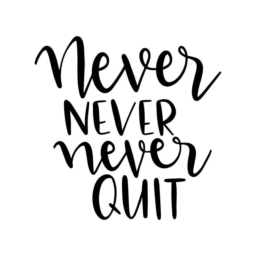 Never never never Quite