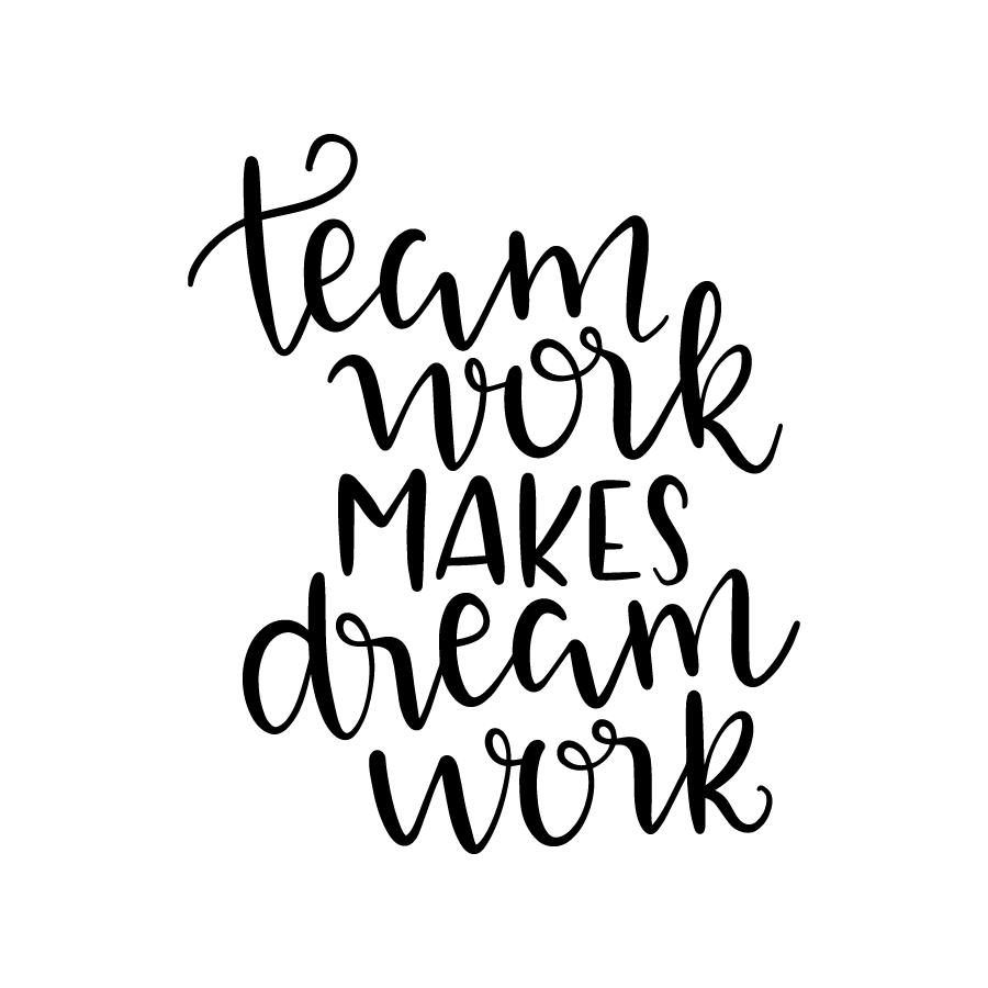 Team work makes dream work
