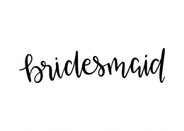 Free SVG cut file - Bridesmaid