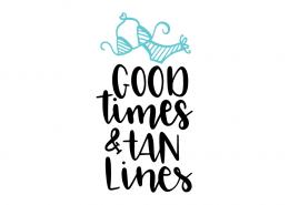 Free SVG cut file - Good times & Tan lines