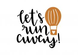 Free SVG cut file - Let's run away
