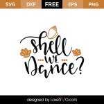 Free SVG cut file - Shell we Dance