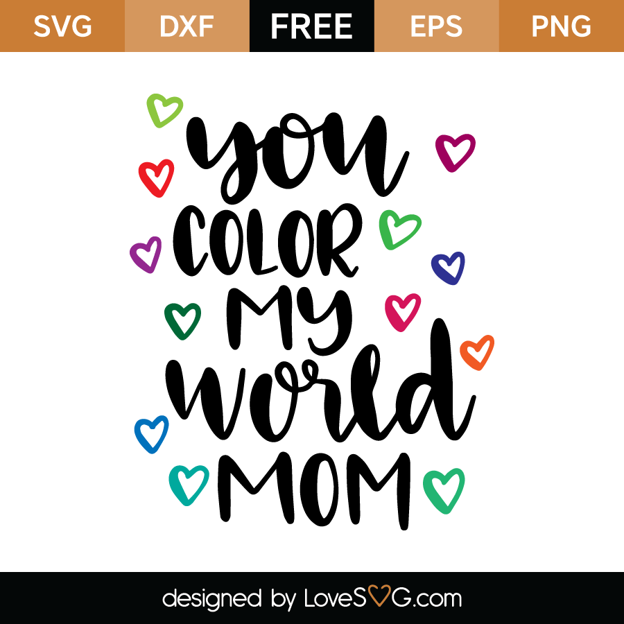 Superior You Color My World Mom Great Ideas