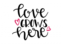 Free SVG cut files - Love grows here