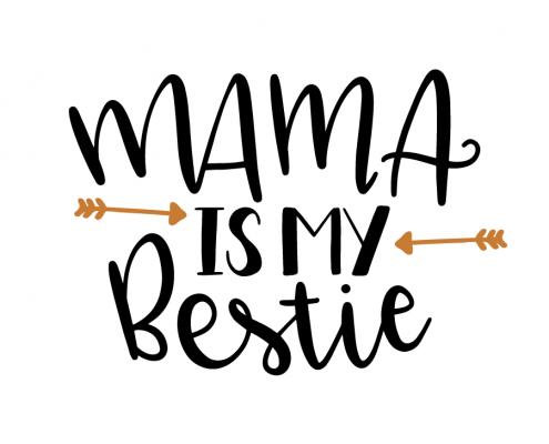 Free SVG cut files - Mama is my Bestie