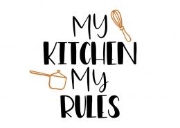 Free SVG cut files - My kitchen My rules