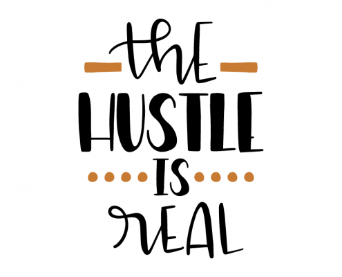 Free SVG cut files - The Hustle is Real