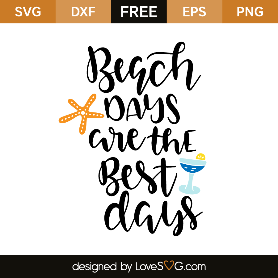 Download Beach days are the best Days | Lovesvg.com