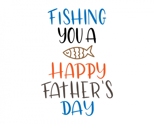 Free svg files father 39 s day for Best day to fish