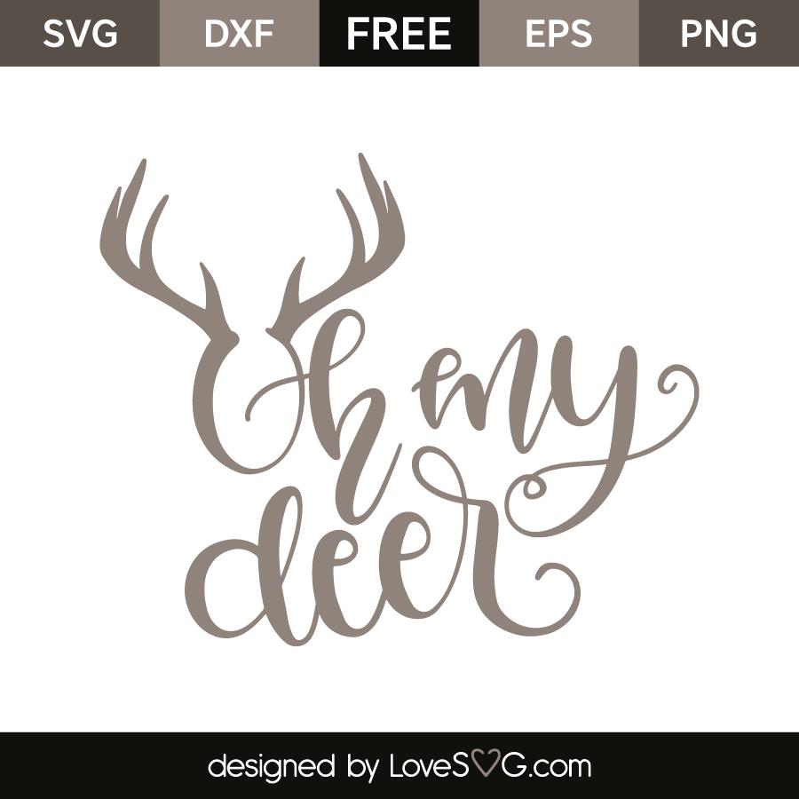 Oh My Deer Lovesvg Com