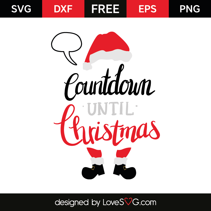 How Many Days Left Until Christmas.Countdown Until Christmas Lovesvg Com