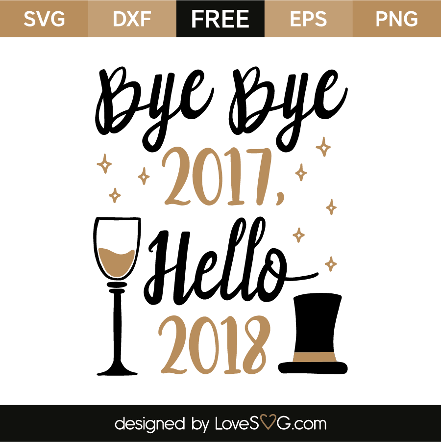 Hello 2017 Quotes: Bye Bye 2017 - Hello 2018