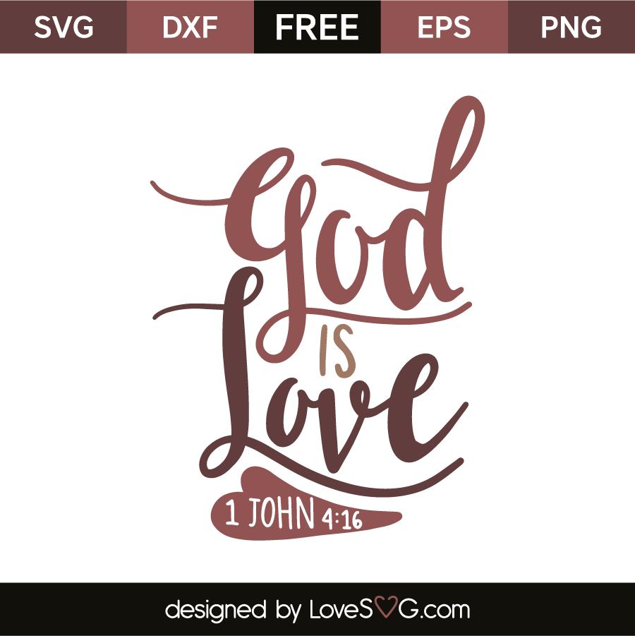 God Is Love: Lovesvg.com