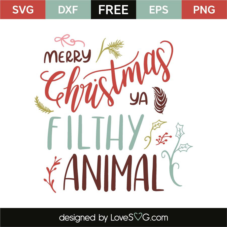 Merry Christmas Ya Filthy Animal Svg.Merry Christmas Ya Filthy Animal Lovesvg Com