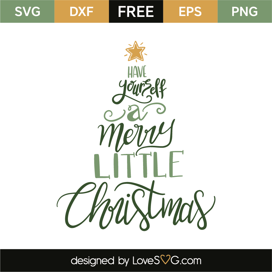 Have Yourself A Merry Little Christmas Svg.Have Yourself A Merry Little Christmas Lovesvg Com