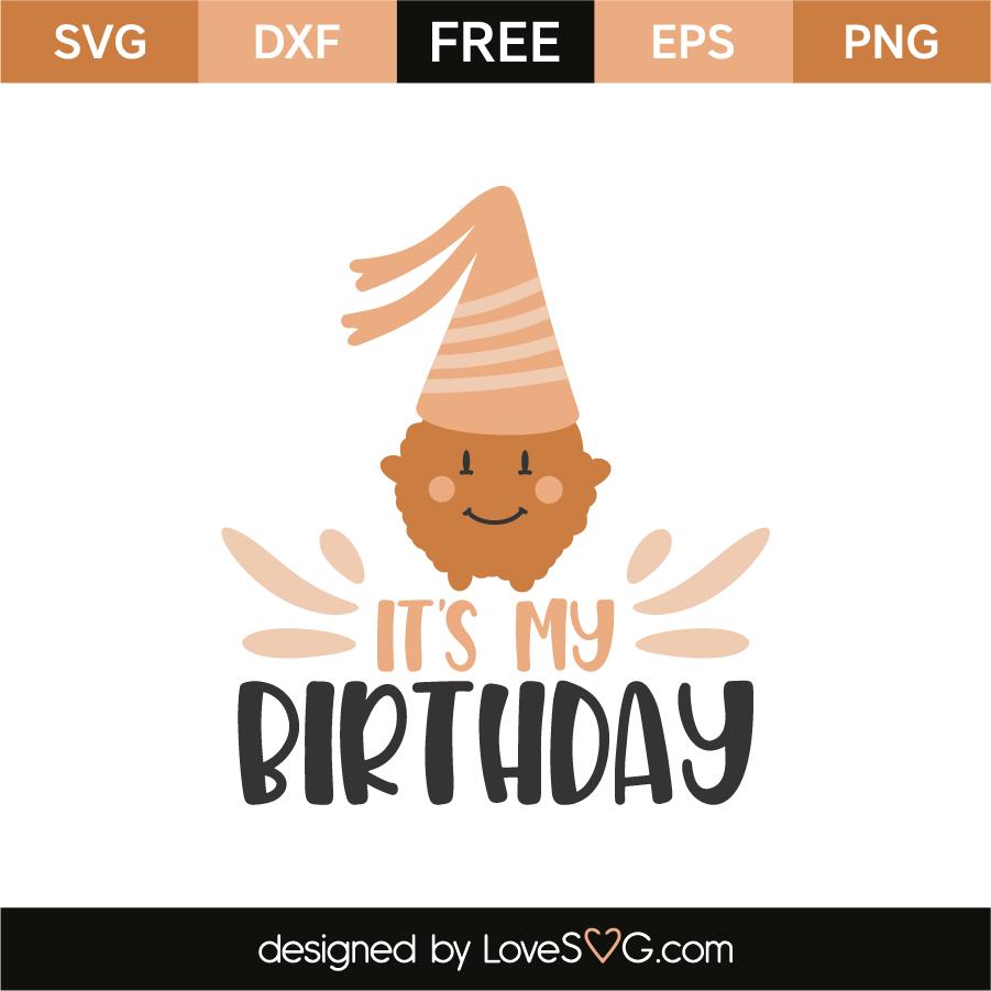 It's my birthday | Lovesvg com