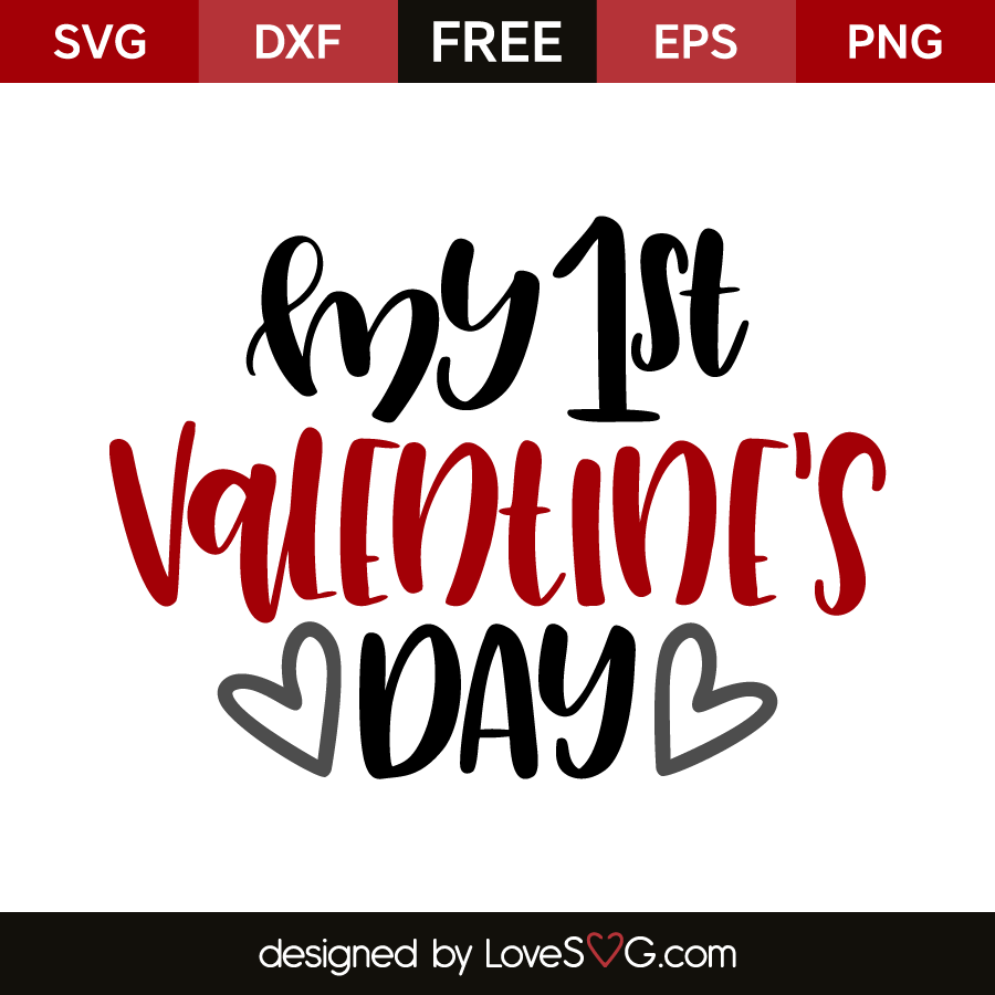My 1st Valentine S Day Lovesvg Com