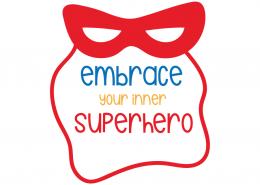 Embrace your inner superhero