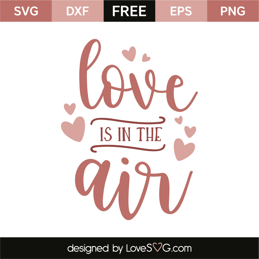 Download Love is in the air | Lovesvg.com