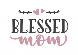 Blessed mom
