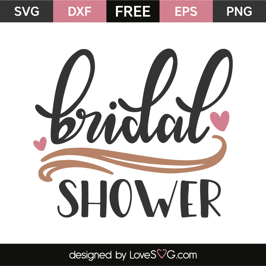 bridal shower free svg eps dxf png files