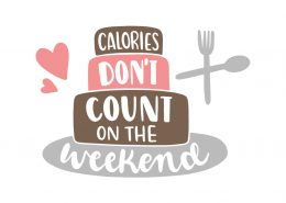 Calories don't count on the weekend