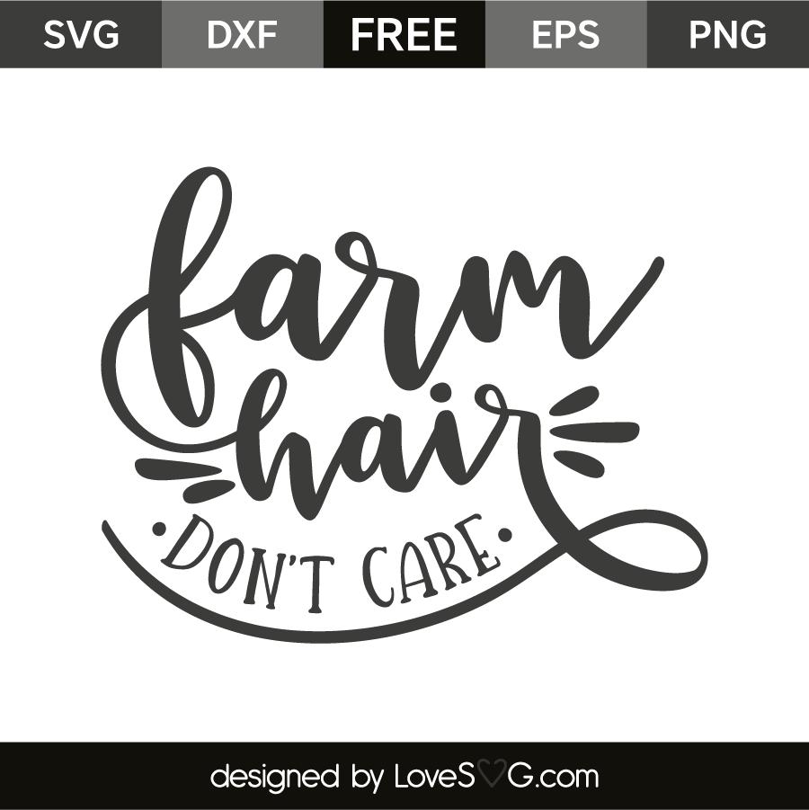 Farm hair don't care